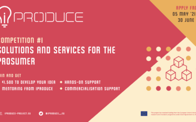 iPRODUCE launches its competition on solutions and services for the prosumer. Join the open innovation journey!